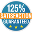 125% Satisfaction Guarantee